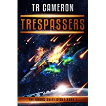Trespassers (The Chaos Shift Cycle Book 1) (English Edition)