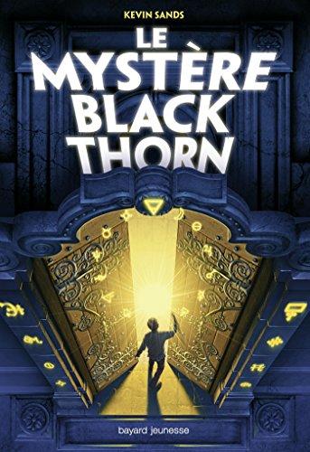 Le mystère Blackthorn, Tome 01