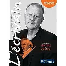 L'Écrivain - Jean Teule - Entretien Inedit par Jean-Luc Hees