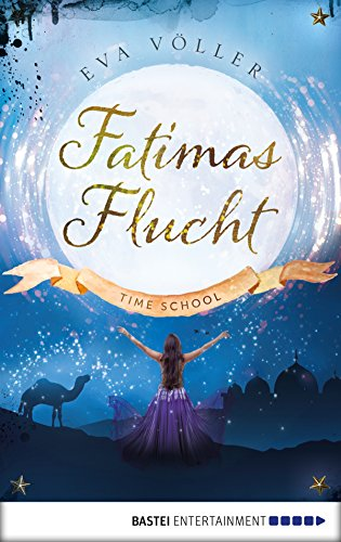 Fatimas Flucht: Time School - Prequel Amazon Kindle Bücher Romantik