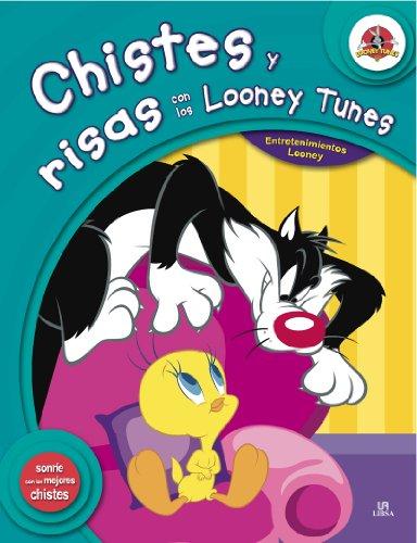 Chistes y Risas con los Looney Tunes (Entretenimientos Looney) por Equipo Editorial