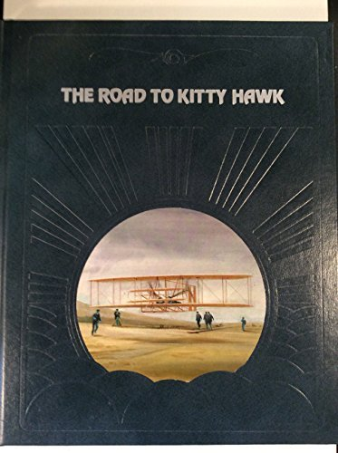 The Road to Kitty Hawk (Epic of Flight) by Valerie Moolman (1980-12-23)