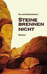 Steine brennen nicht: Romantrilogie - 1. Band