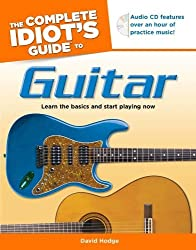 Complete Idiot's Guide to Guitar, The (Complete Idiot's Guides (Lifestyle Paperback)) by David Hodge (2010-12-16)