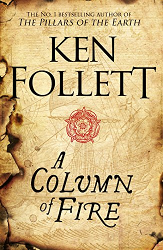 A Column of Fire (The Kingsbridge Novels Book 3) (English Edition)