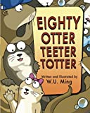 Eighty Otter Teeter Totter