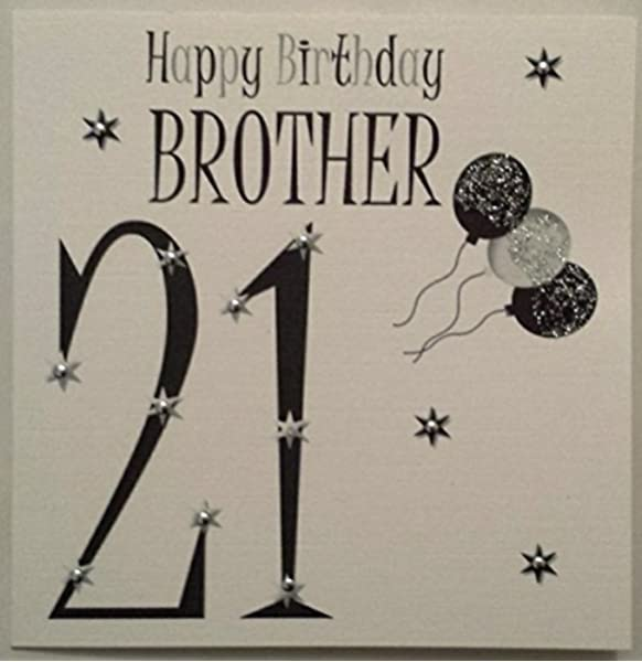 Happy Birthday Card Black White Balloons Brother 21st Handmade Card Amazon Co Uk Office Products