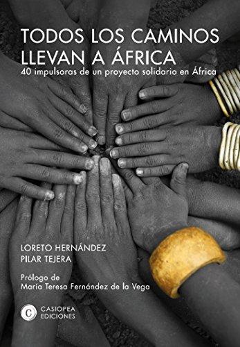Todos los caminos llevan a África: 40 impulsoras de un proyecto solidario en África