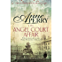 The Angel Court Affair (Thomas Pitt Mystery, Book 30): Kidnap and danger haunt the pages of this gripping mystery (Charlotte & Thomas Pitt series)