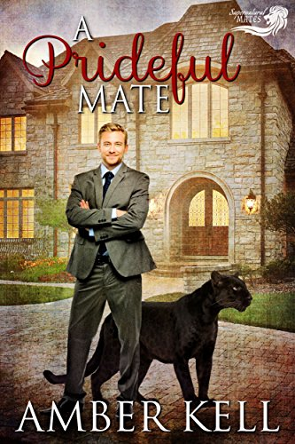 A Prideful Mate (Supernatural Mates Book 2) (English Edition)