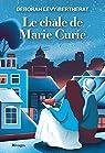 Le châle de Marie Curie par Déborah Lévy-Bertherat