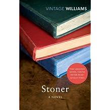 Stoner: A Novel (Vintage Classics) by John Williams (2012-07-05)