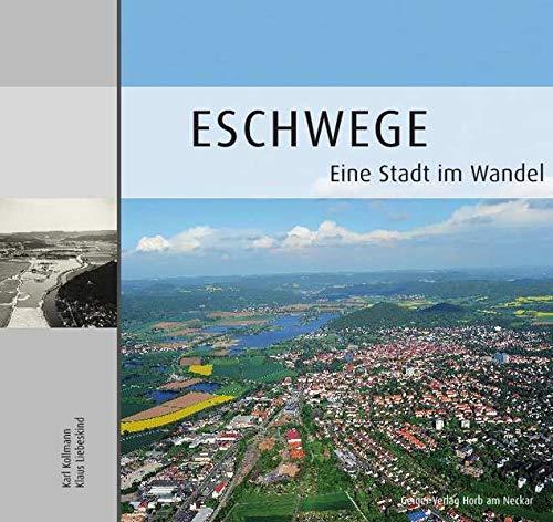 Eschwege - Eine Stadt im Wandel