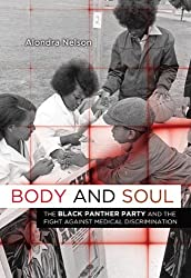 Body and Soul: The Black Panther Party and the Fight Against Medical Discrimination