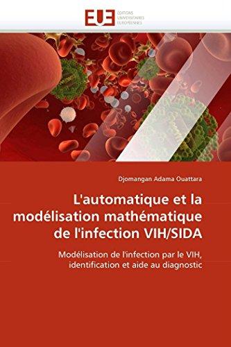 Descargar Libro L''automatique et la modélisation mathématique de l''infection vih/sida de Djomangan Adama Ouattara