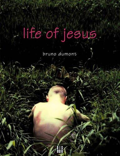 Life of Jesus par Bruno Dumont