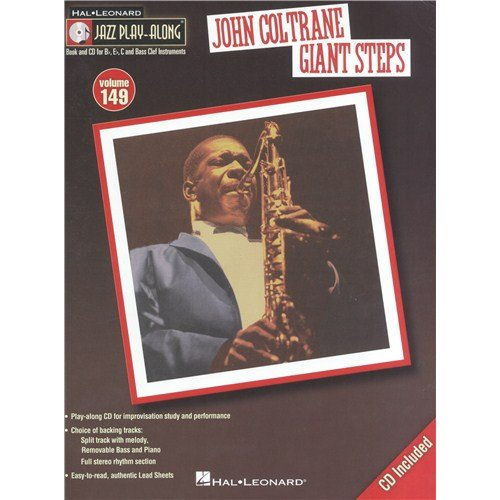 Jazz Play-Along Volume 149: John Coltrane – Giant Steps. Für Instrumente in B, Instrumente in Es, Instrumente in C, Bassinstrumente