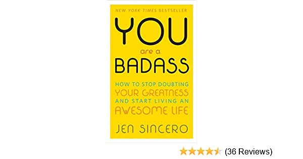 Buy You Are A Badass How To Stop Doubting Your Greatness And Start