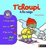 T'choupi à la neige - (Tome 7) - Dès 2 ans (07)...
