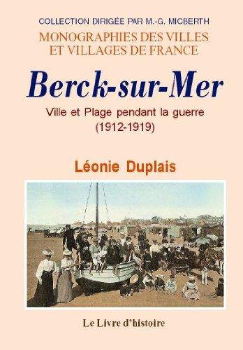 Berck-Sur-Mer. Ville et Plage Pendant la...