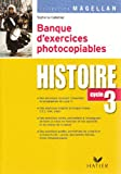Histoire cycle 3 : Banque d'exercices photocopiables