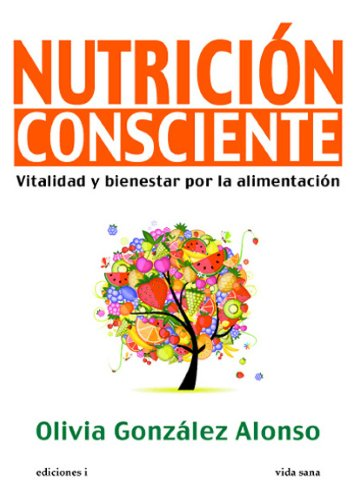 NUTRICIÓN CONSCIENTE por OLIVIA GONZÁLEZ ALONSO