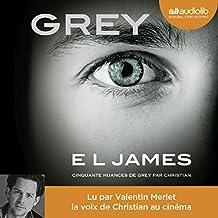 GREY : Cinquante nuances de Grey raconté par Christian