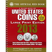 A Guide Book of United States Coins (Official Red Book: A Guide Book of United States Coins (Large Print))