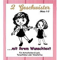 NEU Aufkleber/Sticker *** 2 GESCHWISTER - Schwestern mit Wunschtext*** (Motiv 1-3) Größen.- und Farbauswahl - für Auto, Kinderzimmer - Wände,Türen, Autoscheiben/Lack uvm