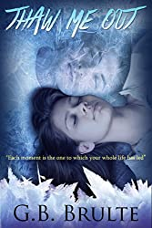 Thaw Me Out (Frozen Heart Book 1)