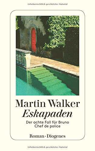 Eskapaden: Der achte Fall für Bruno, Chef de police (detebe) das Buch von Martin Walker - Preise vergleichen & online bestellen