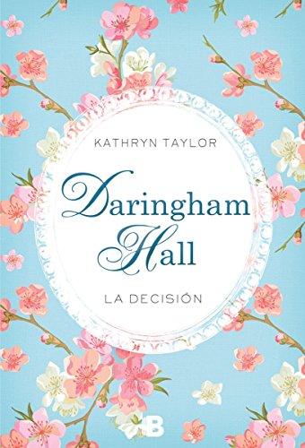 La Decision (Daringham Hall II)