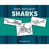 Sharks (Pencil, Paper, Draw!)