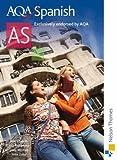 AQA Spanish AS: Student's Book by Zollo, Mike, Edwards, Jean, Kolkowska, Ana, Mitchell, Libby New Edition (2008)