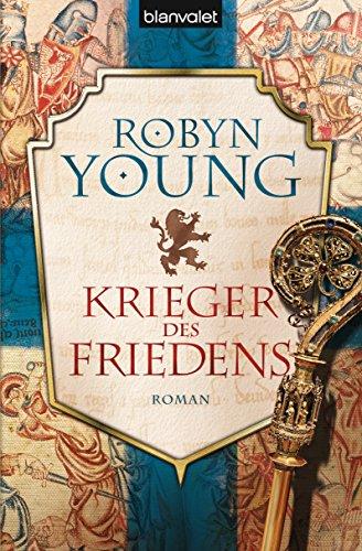 Preisvergleich Produktbild Krieger des Friedens: Historischer Roman (Robert The Bruce, Band 2)
