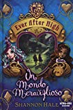 Un mondo meraviglioso. Ever After High