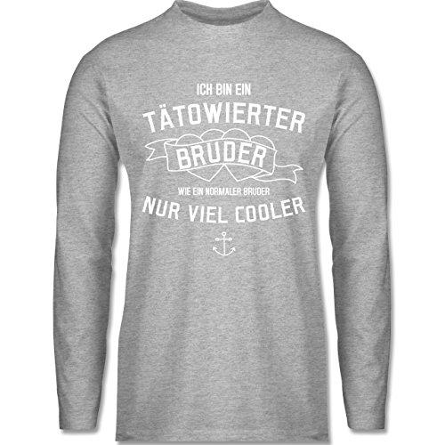 Shirtracer Bruder & Onkel - Ich Bin ein Tätowierter Bruder - Herren Langarmshirt Grau Meliert