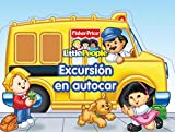 Excursión en autocar (Fisher-Price) (FISHER PRICE. LITTLE PEOPLE, Band 150857)