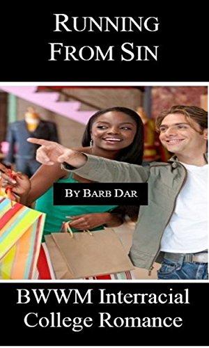 Running From Sin: BWWM Interracial College Romance (English Edition)