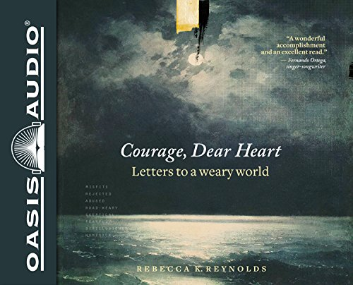 Pdf download courage dear heart letters to a weary world ebook pdf download courage dear heart letters to a weary world ebook epub book by rebecca k reynolds fandeluxe Images