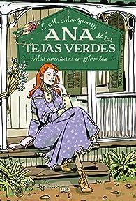 Ana de las tejas verdes 4. Más aventuras en Avolea par Lucy Maud Montgomery