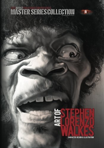 Art of Stephen Lorenzo Walkes: Character Design & Illustration: MadArtistPublishing.com Presents MASTER SERIES COLLECTION (MASTER COLLECTION SERIES)
