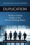 Telecharger Livres Duplication The Key to Creating Freedom in Your Network Marketing Business by Eric Lofholm 2014 12 19 (PDF,EPUB,MOBI) gratuits en Francaise