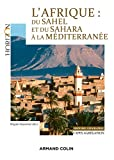 L'Afrique : du Sahel et du Sahara à la Méditerranée - Capes/Agrégation. Histoire-Géographie: Capes/Agrégation Histoire-Géographie