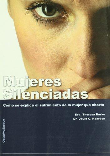 Mujeres silenciadas (Opinion Y Ensayo) por Theresa Burke