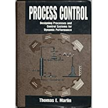 Process Control: Designing Processes and Control Systems for Dynamic Performance (Mcgraw Hill Chemical Engineering Series)