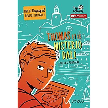 Thomas et le Misterio Dalí - collection Tip Tongue - A1 découverte - dès 10 ans
