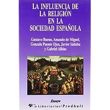 La influencia de la religión en la sociedad española (Ensayo)