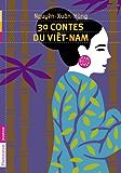 30 contes du Vietnam