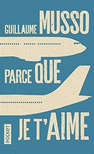 Parce que je t'aime par Guillaume MUSSO